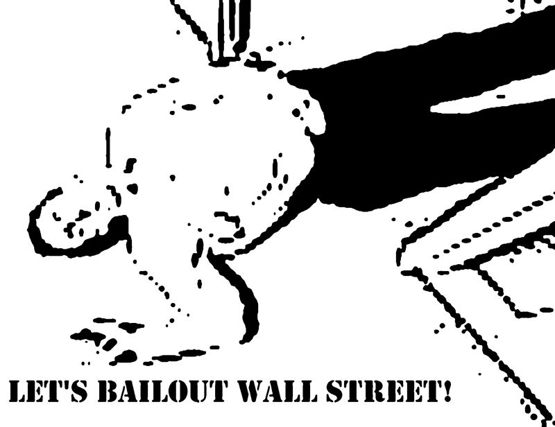 Let's Bailout Wall Street! (2010)